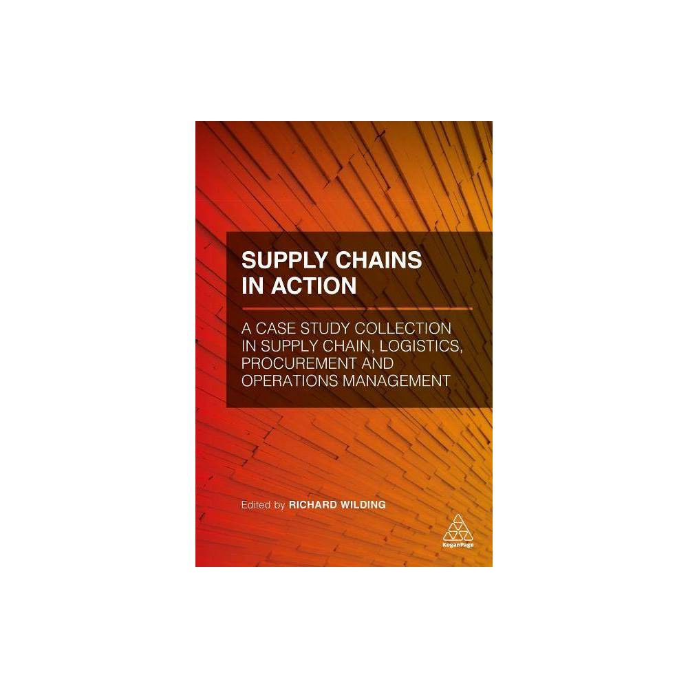 Supply Chains in Action - (Hardcover)