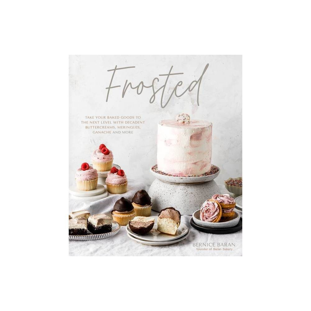 Frosted By Bernice Baran Hardcover
