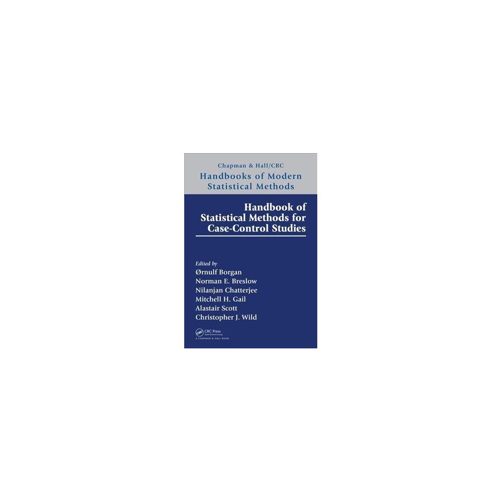 Handbook of Statistical Methods for Case-Control Studies - 1 (Hardcover)