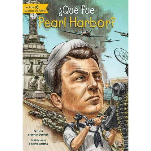 Que Fue Pearl Harbor? - (Quien Fue? / Who Was?) by  Patricia Brennan Demuth (Paperback) - image 1 of 1
