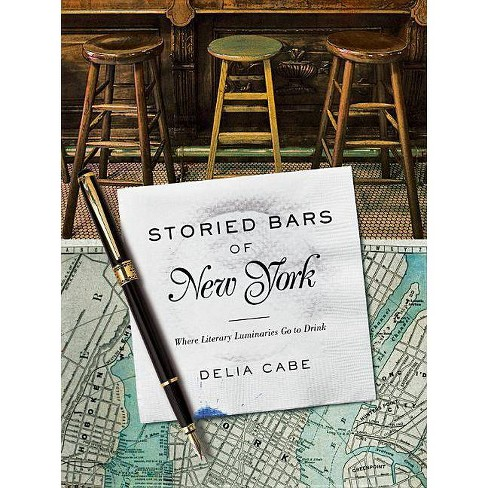 Storied Bars of New York - by  Delia Cabe (Hardcover) - image 1 of 1