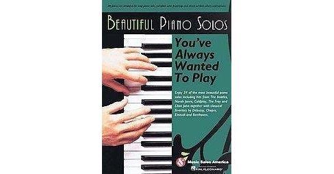 Beautiful Piano Solos You've Always Wanted to Play (Paperback) - image 1 of 1