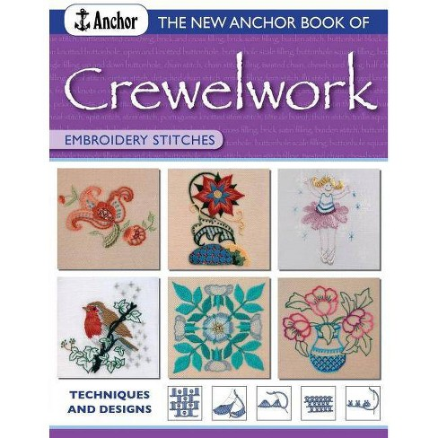 The New Anchor Book of Crewelwork Embroidery Stitches - (Anchor Embroider Stitches) (Paperback) - image 1 of 1