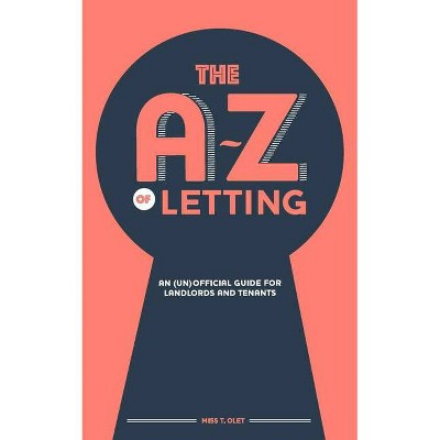 The A-Z of Letting - by  Olet (Paperback)