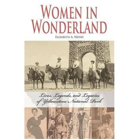 Women in Wonderland - by  Elizabeth A Watry (Paperback) - image 1 of 1