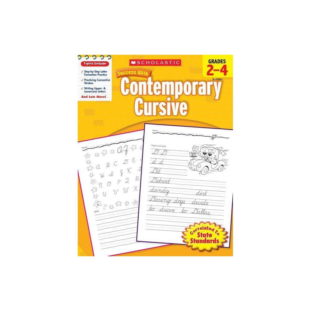 Scholastic Success With Contemporary Cursive Grades 2 4 Paperback