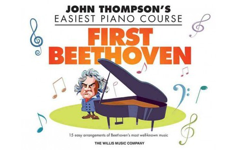 First Beethoven : John Thompson's Easiest Piano Course (Paperback) - image 1 of 1