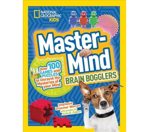 Brain Bogglers : Over 100 Games and Puzzles to Reveal the Mysteries of Your Mind (Paperback) (Stephanie - image 1 of 1