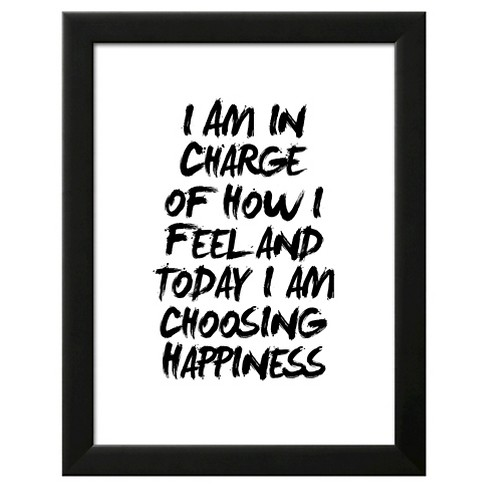 I Am In Charge Of How I Feel Framed Art Print - image 1 of 3