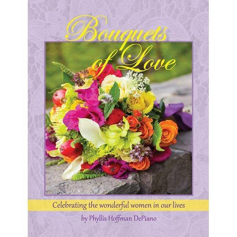 Bouquets Of Love Gifts From The Heart Hardcover