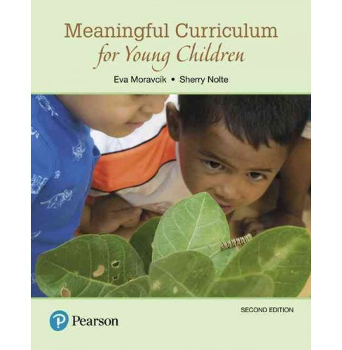 Meaningful Curriculum for Young Children (Paperback) (Eva Moravcik & Sherry Nolte) - image 1 of 1