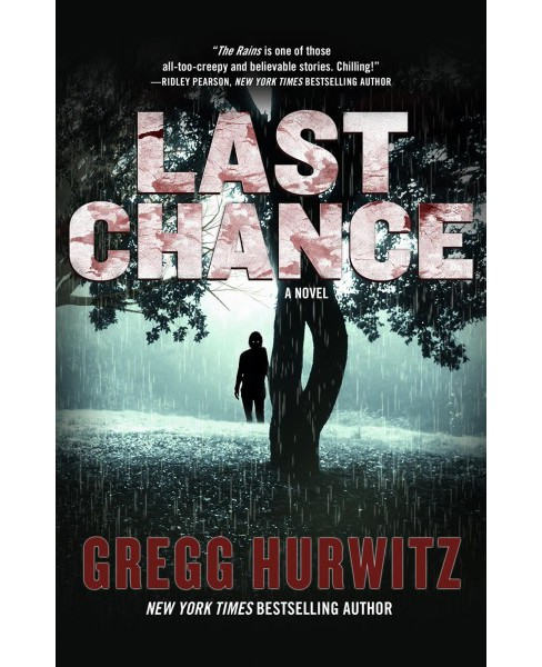 Last Chance -  (The Rains Brothers) by Gregg Hurwitz (Hardcover) - image 1 of 1