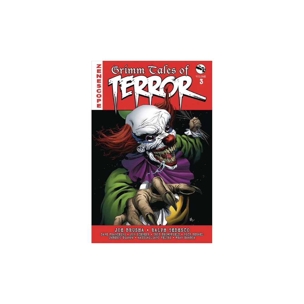 Grimm Tales of Terror 3 - by Pat Shand & Dave Franchini & Umberto Giampa (Hardcover)