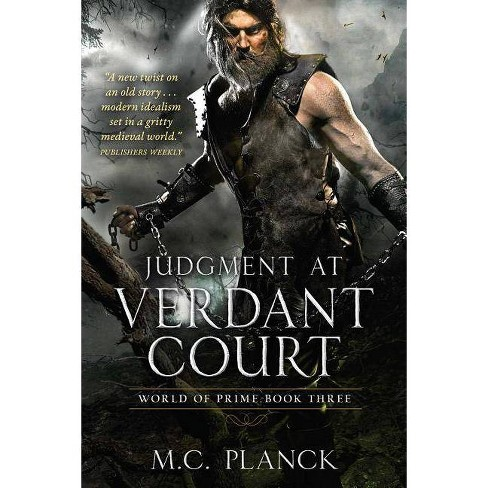 Judgment at Verdant Court - (World of Prime) by  M C Planck (Paperback) - image 1 of 1
