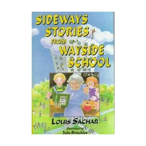 Sideways Stories From Wayside School School And Library Louis Sachar