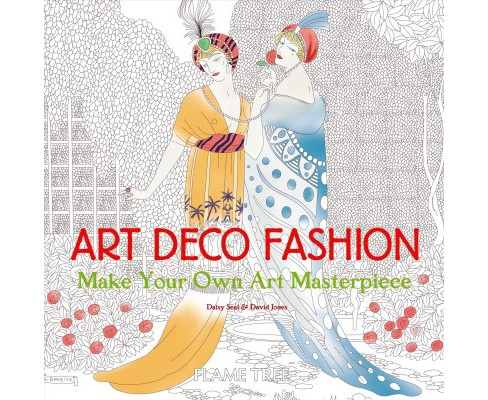 Art Deco Fashion : Make Your Own Art Masterpiece -  New (Art Coloring Book) (Paperback) - image 1 of 1