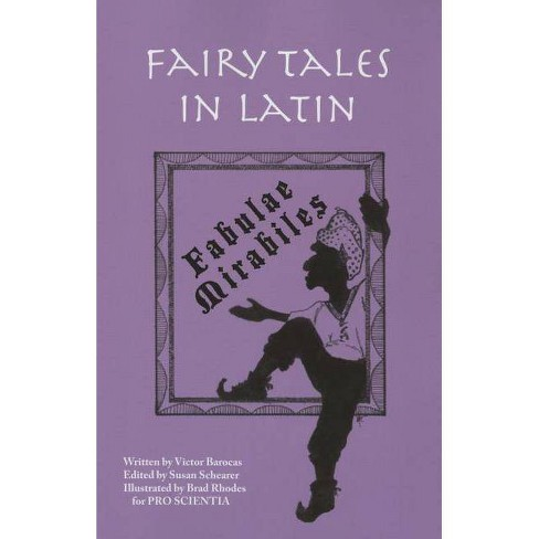 Fairy Tales in Latin - by  Victor Barocas (Paperback) - image 1 of 1