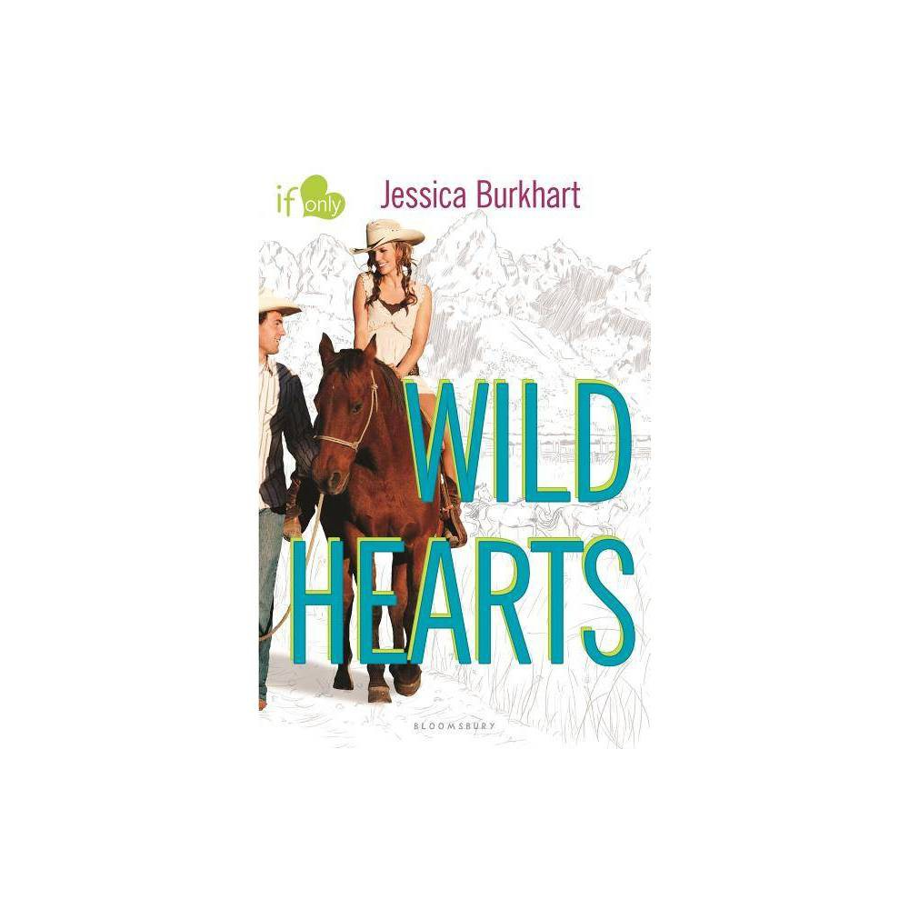 Wild Hearts If Only By Jessica Burkhart Paperback
