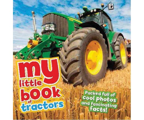 My Little Book of Tractors (Hardcover) (Rod Green) - image 1 of 1