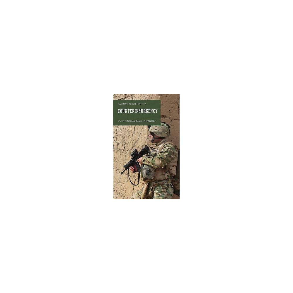 Counterinsurgency - by Daniel Whittingham & Stuart Mitchell (Paperback)