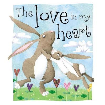 Love in My Heart (Board Book)(Tim Bugbird)