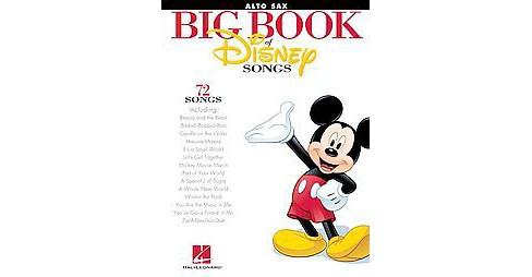 Big Book of Disney Songs : Alto Saxophone (Paperback) - image 1 of 1