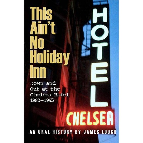 This Ain't No Holiday Inn - by  James Lough (Paperback) - image 1 of 1