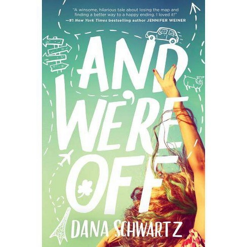 And We're Off - by  Dana Schwartz (Paperback) - image 1 of 1
