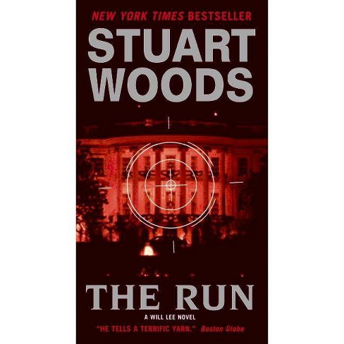 The Run - (Will Lee Novels (Paperback)) by  Stuart Woods (Paperback) - image 1 of 1