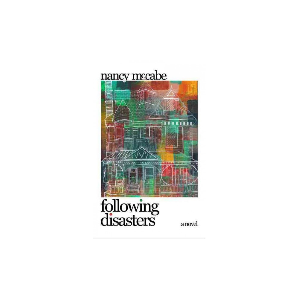 Following Disasters (Paperback) (Nancy McCabe)