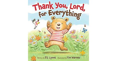 Thank You, Lord, for Everything (Hardcover) (P. J. Lyons) - image 1 of 1