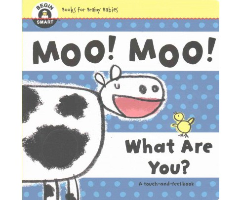 Moo! Moo! What Are You? (Hardcover) - image 1 of 1