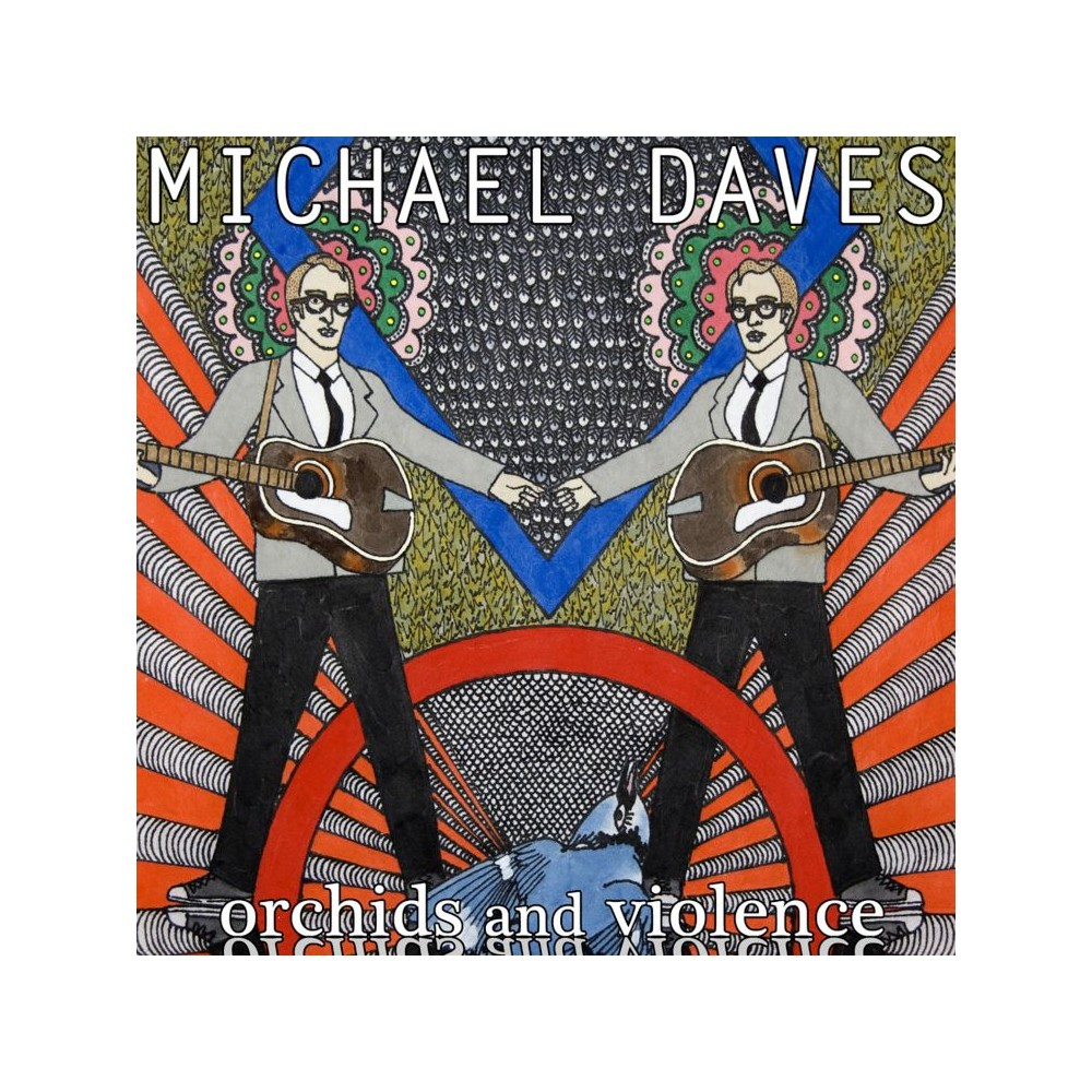 Michael Daves - Orchids And Violence (CD)