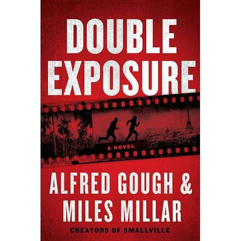 Double Exposure - by  Miles Millar (Hardcover) - image 1 of 1