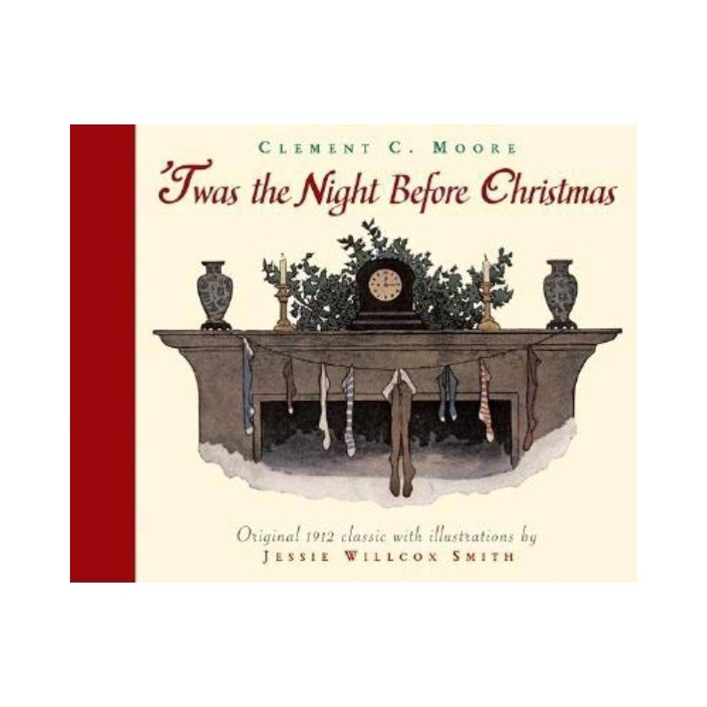 Twas The Night Before Christmas Holiday Classics By Clement Clarke Moore Hardcover