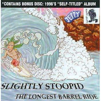 Slightly Stoopid - Longest Barrel Ride/Slightly Stoopid (CD)