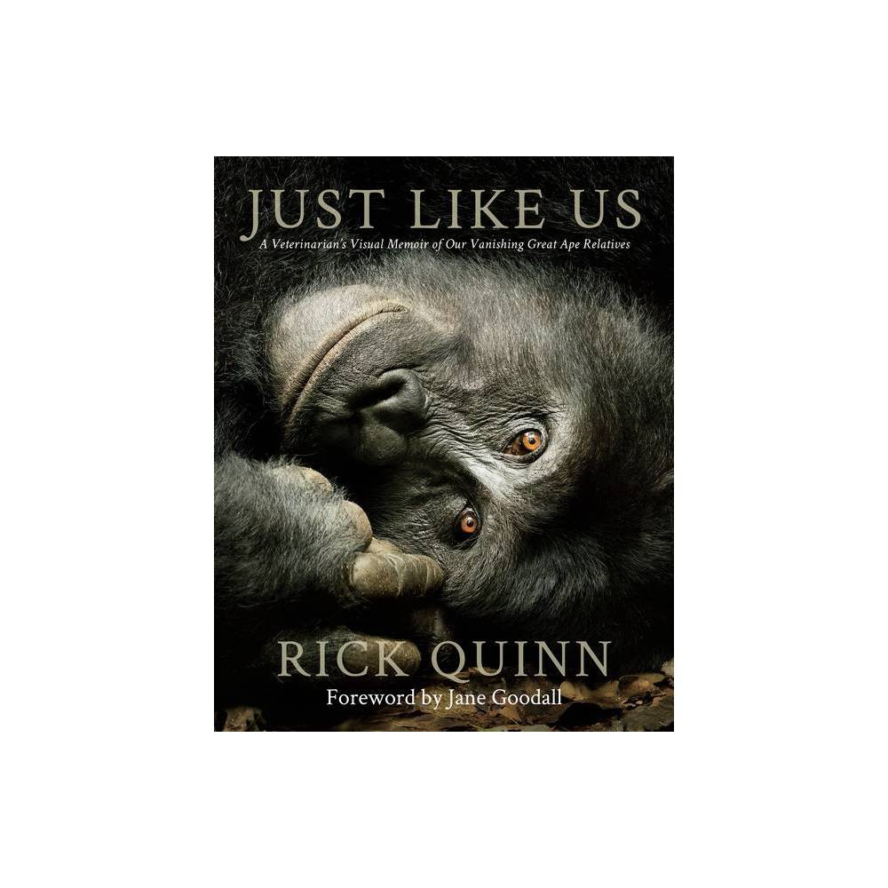 Just Like Us By Rick Quinn Hardcover