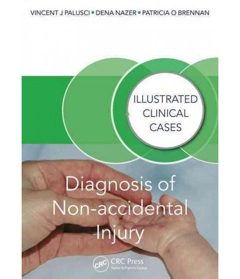 Diagnosis of Non-Accidental Injury (Illustrated) (Paperback) - image 1 of 1