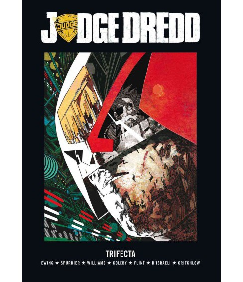 Judge Dredd : Trifecta (Hardcover) (Al Ewing & Simon Spurrier & Rob Williams) - image 1 of 1