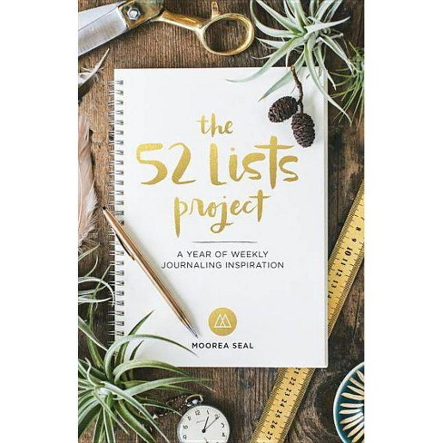 52 Lists Project : A Year of Weekly Journaling Inspiration (Hardcover) (Moorea Seal) - image 1 of 1