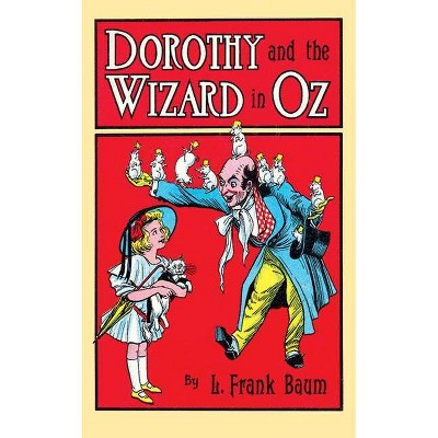 Dorothy and the Wizard in Oz - (Dover Children's Classics) by  L Frank Baum (Paperback)