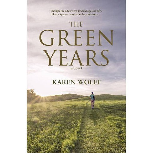 The Green Years - by  Karen Wolff (Paperback) - image 1 of 1