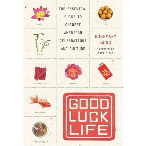Good Luck Life - by  Rosemary Gong (Paperback) - image 1 of 1