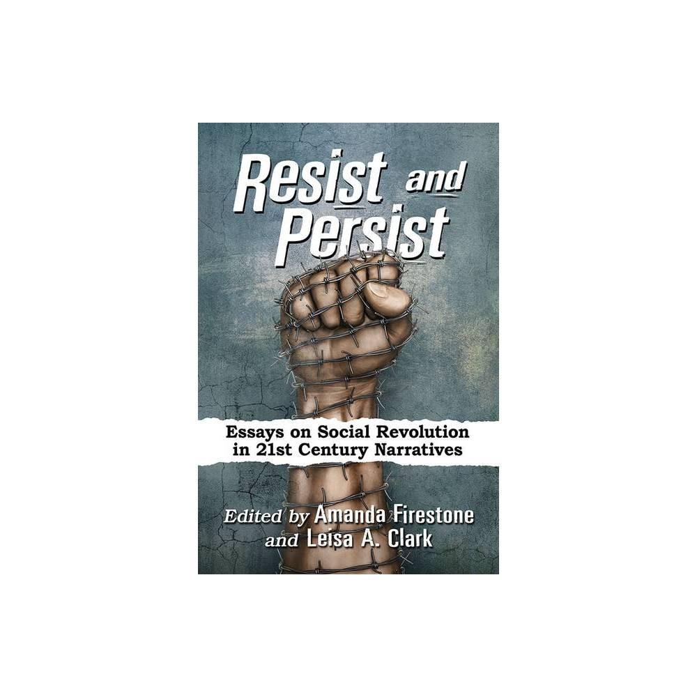Resist And Persist By Amanda Firestone Leisa A Clark Paperback