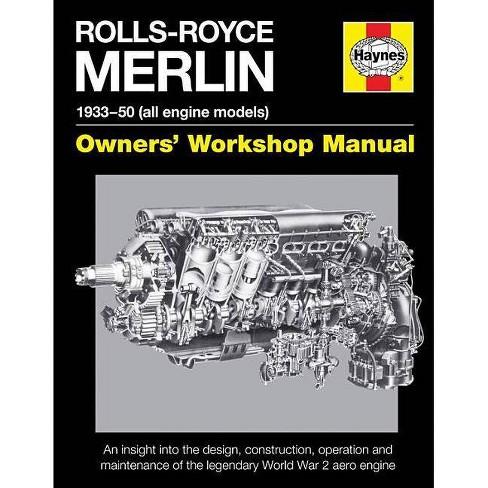Rolls-Royce Merlin Manual - 1933-50 (All Engine Models) - (Owners' Workshop Manual) by  Ian Craighead - image 1 of 1
