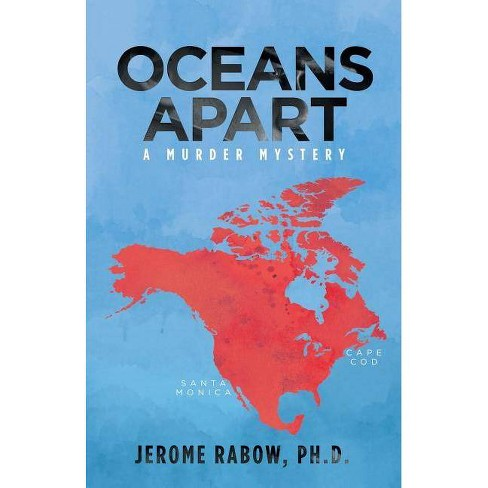 Oceans Apart - by  Jerome Rabow Ph D (Paperback) - image 1 of 1