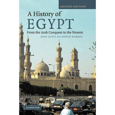 A History of Egypt - 2 Edition by  Afaf Lutfi Al-Sayyid Marsot (Paperback) - image 1 of 1