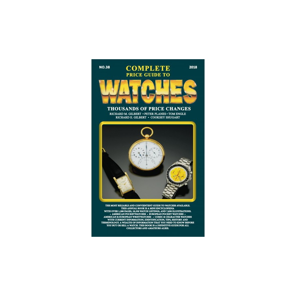 Complete Price Guide to Watches 2018 - (Paperback)