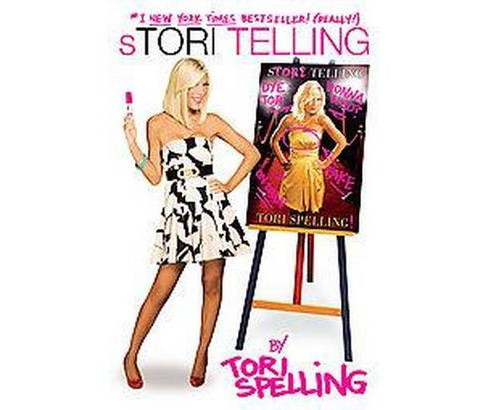 Stori Telling (Reprint) (Paperback) by Tori Spelling - image 1 of 1