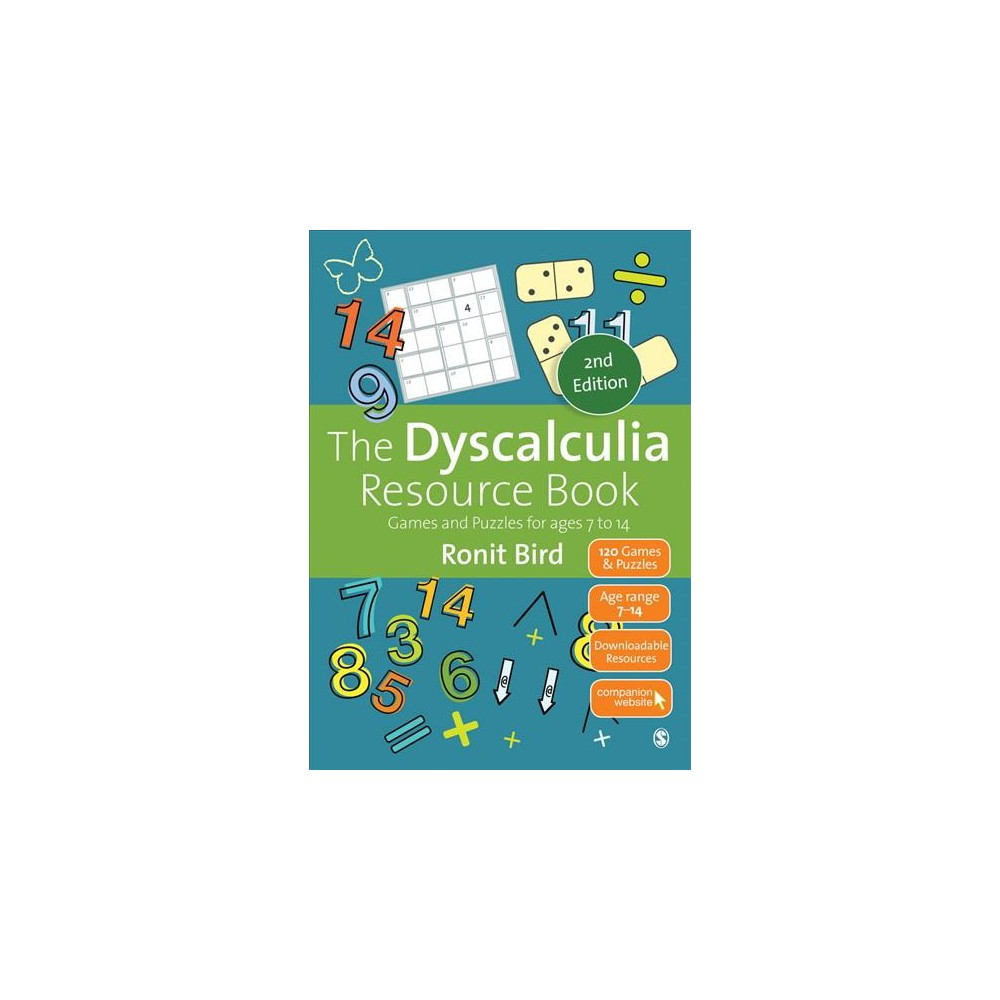 Dyscalculia Resource Book : Games and Puzzles for Ages 7 to 14 - by Ronit Bird (Paperback)